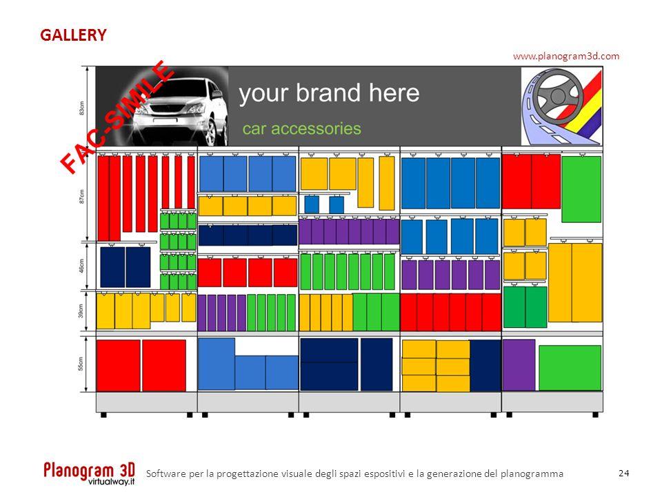 GALLERY 24 Software per la progettazione visuale degli spazi espositivi e la generazione del planogramma www.planogram3d.com