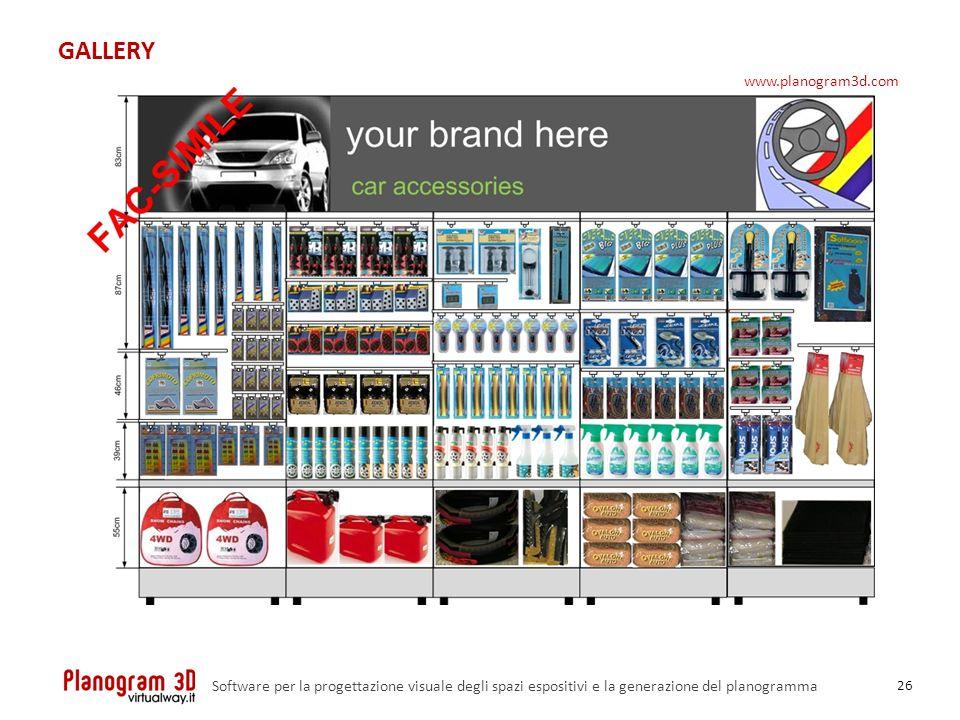 GALLERY 26 Software per la progettazione visuale degli spazi espositivi e la generazione del planogramma www.planogram3d.com