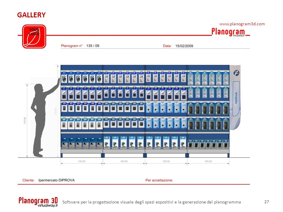 GALLERY 27 Software per la progettazione visuale degli spazi espositivi e la generazione del planogramma www.planogram3d.com