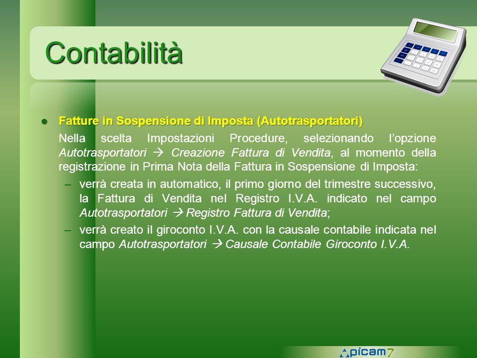 Contabilità Fatture in Sospensione di Imposta (Autotrasportatori) Fatture in Sospensione di Imposta (Autotrasportatori) Nella scelta Impostazioni Proc
