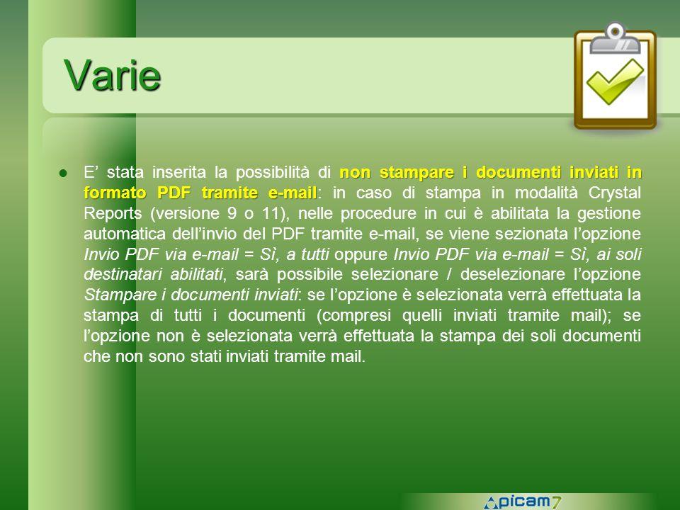 Varie non stampare i documenti inviati in formato PDF tramite e-mail E stata inserita la possibilità di non stampare i documenti inviati in formato PD