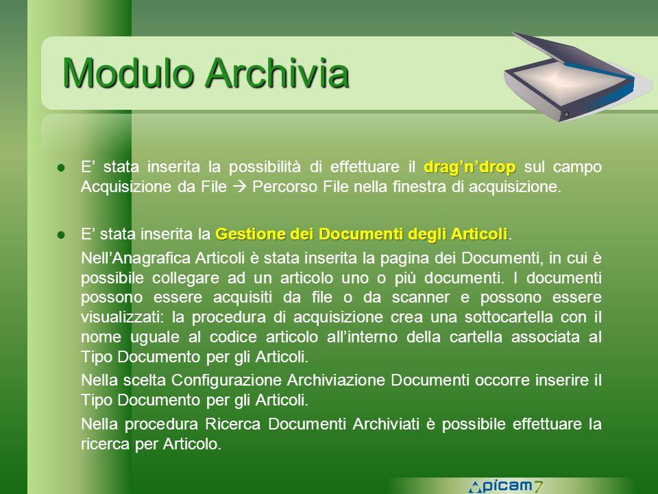 Modulo Archivia dragndrop E stata inserita la possibilità di effettuare il dragndrop sul campo Acquisizione da File Percorso File nella finestra di ac