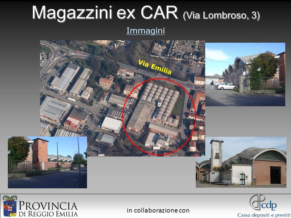 in collaborazione con Magazzini ex CAR (Via Lombroso, 3) Immagini Via Emilia