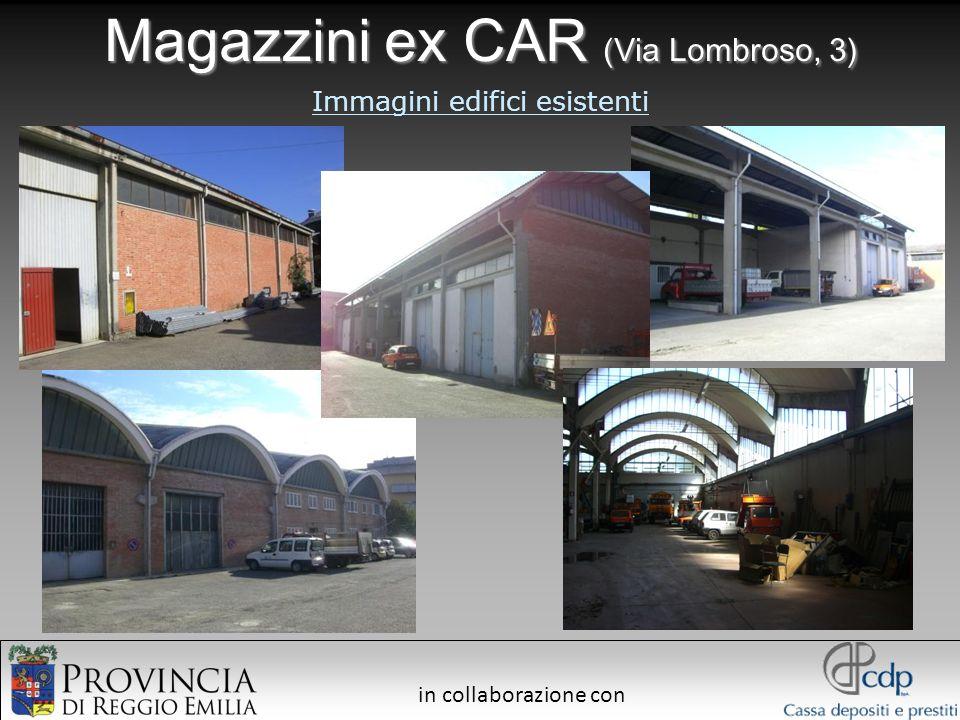 in collaborazione con Magazzini ex CAR (Via Lombroso, 3) Immagini edifici esistenti