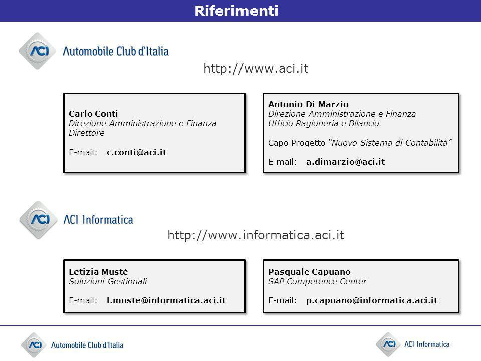http://www.aci.it http://www.informatica.aci.it Pasquale Capuano SAP Competence Center E-mail:p.capuano@informatica.aci.it Pasquale Capuano SAP Compet