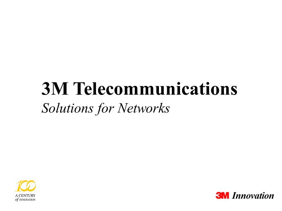 3M Telecommunications Solutions for Networks
