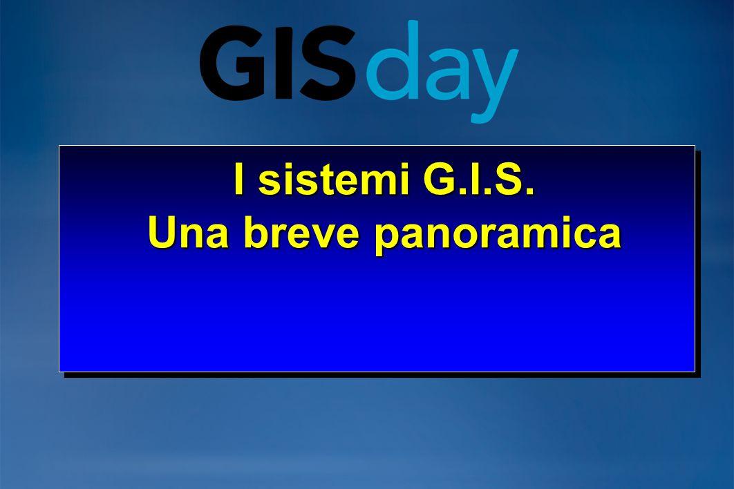 I sistemi G.I.S. Una breve panoramica