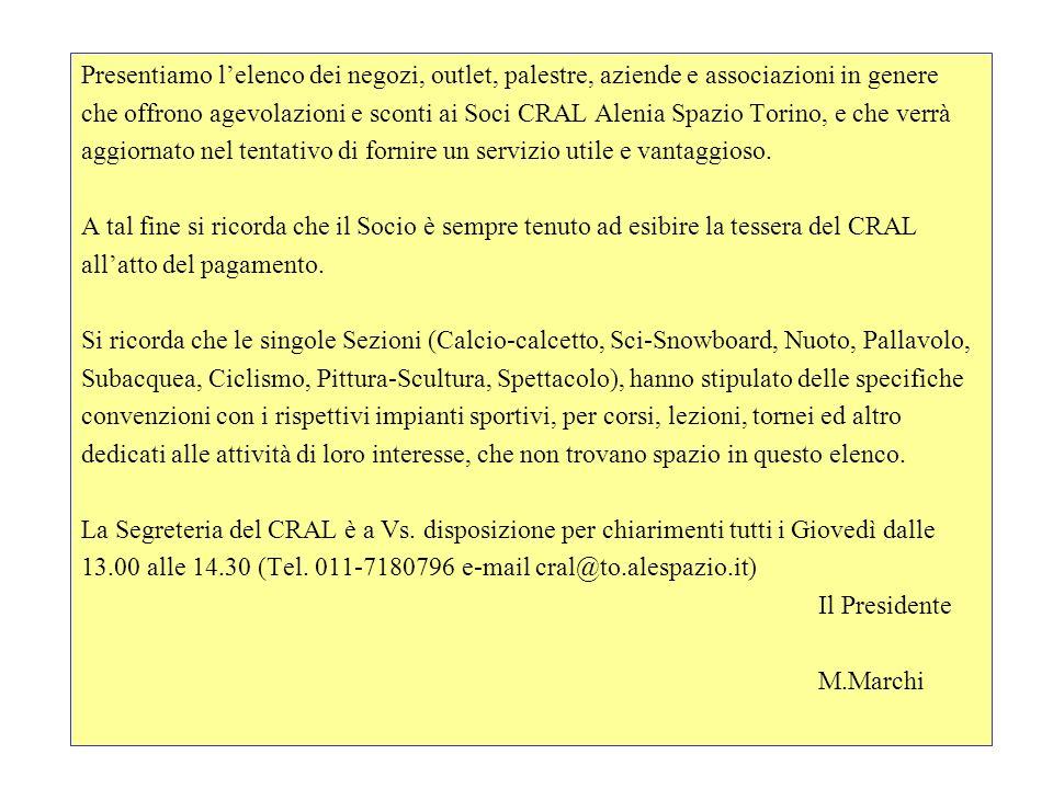 Validità: 04/2004 - 04/2005 PALESTRE Pianeta Benessere Via Torino 184 - Collegno - Torino Tel.