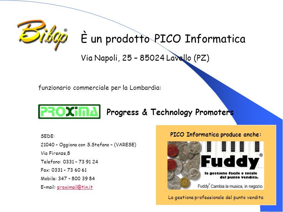 È un prodotto PICO Informatica Via Napoli, 25 – 85024 Lavello (PZ) funzionario commerciale per la Lombardia: Progress & Technology Promoters SEDE: 210