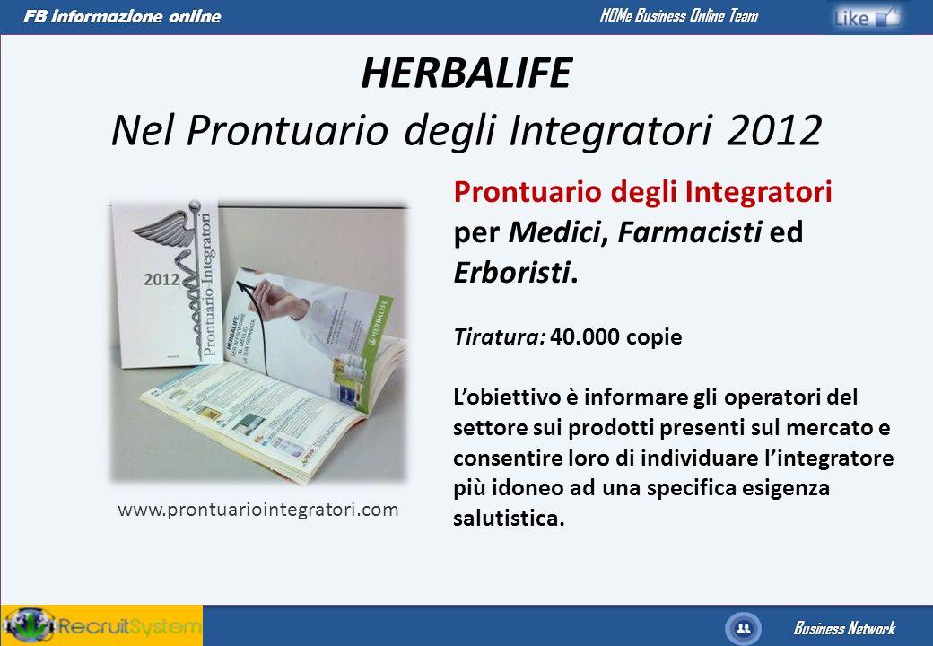 FB informazione online Business Network HOMe Business Online Team HERBALIFE Nel Prontuario degli Integratori 2012 Prontuario degli Integratori per Med