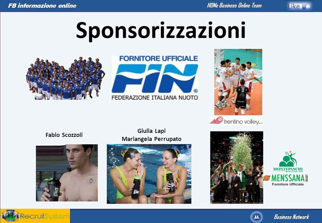 FB informazione online Business Network HOMe Business Online Team Sponsorizzazioni Fabio Scozzoli Giulia Lapi Mariangela Perrupato