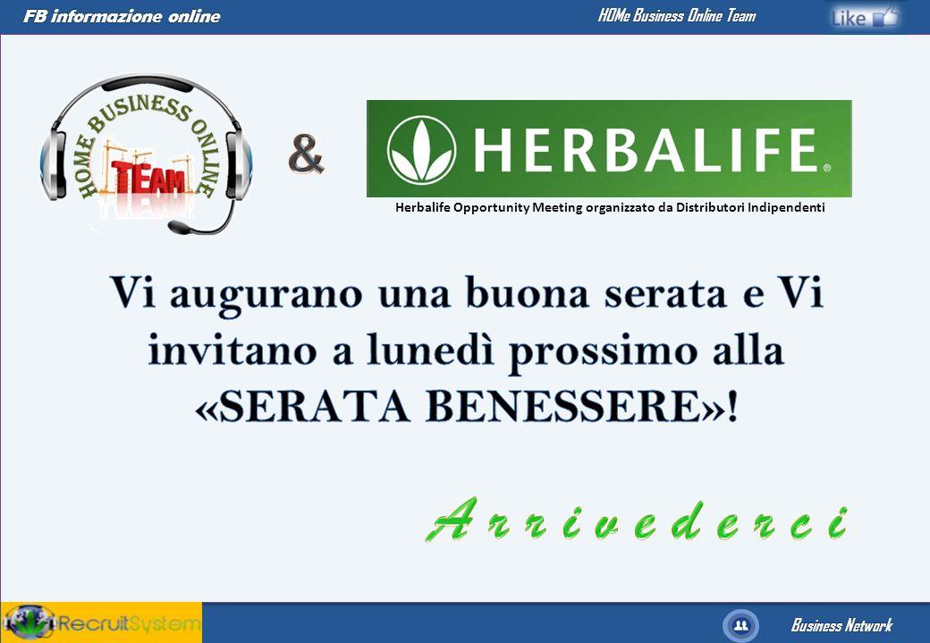 FB informazione online Business Network HOMe Business Online Team Herbalife Opportunity Meeting organizzato da Distributori Indipendenti