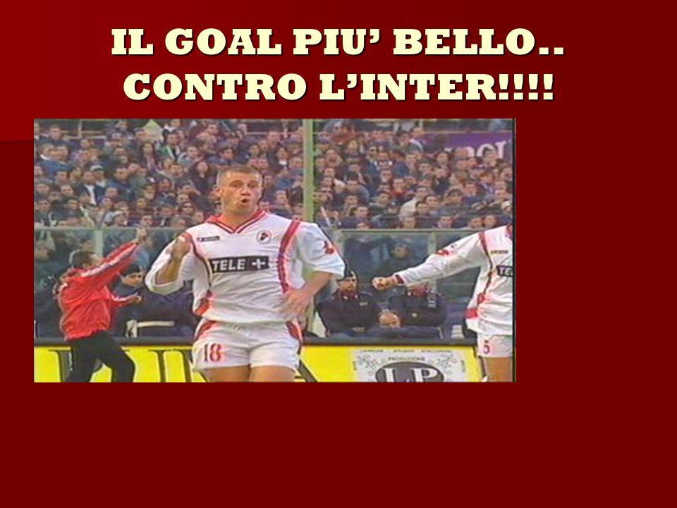 IL GOAL PIU BELLO.. CONTRO LINTER!!!!