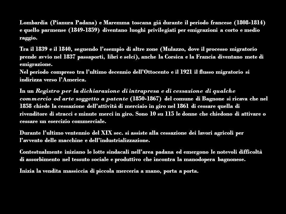 Lombardia (Pianura Padana) e Maremma toscana già durante il periodo francese (1808-1814) e quello parmense (1849-1859) diventano luoghi privilegiati p