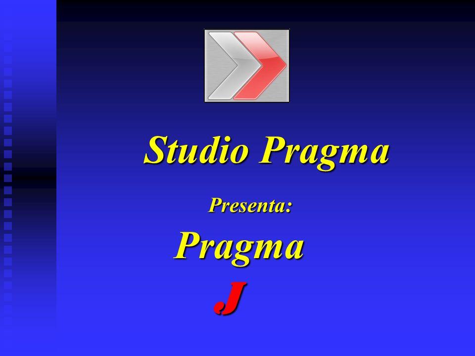 Studio Pragma Pragma Presenta: J