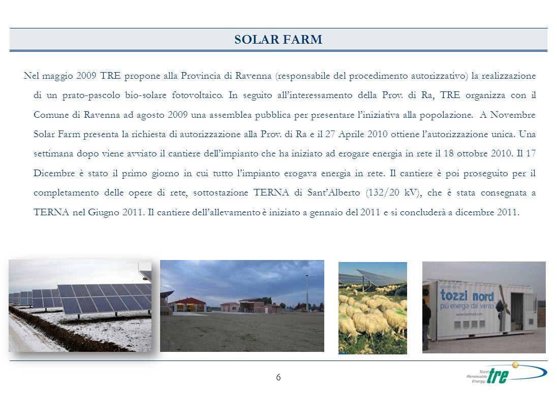6 SOLAR FARM Nel maggio 2009 TRE propone alla Provincia di Ravenna (responsabile del procedimento autorizzativo) la realizzazione di un prato-pascolo bio-solare fotovoltaico.