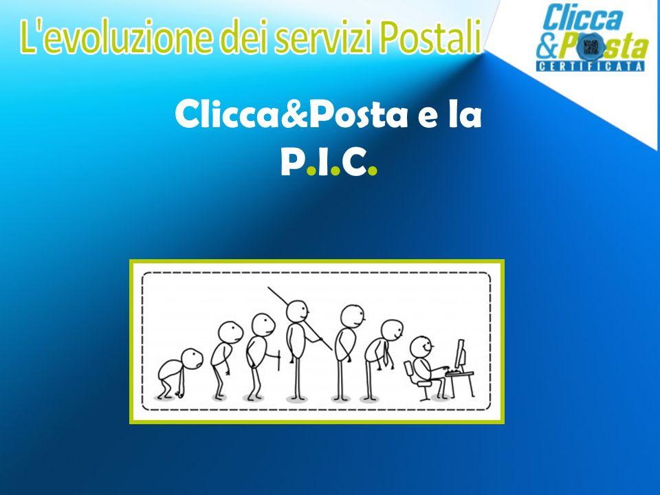 Clicca&Posta e la P.I.C.