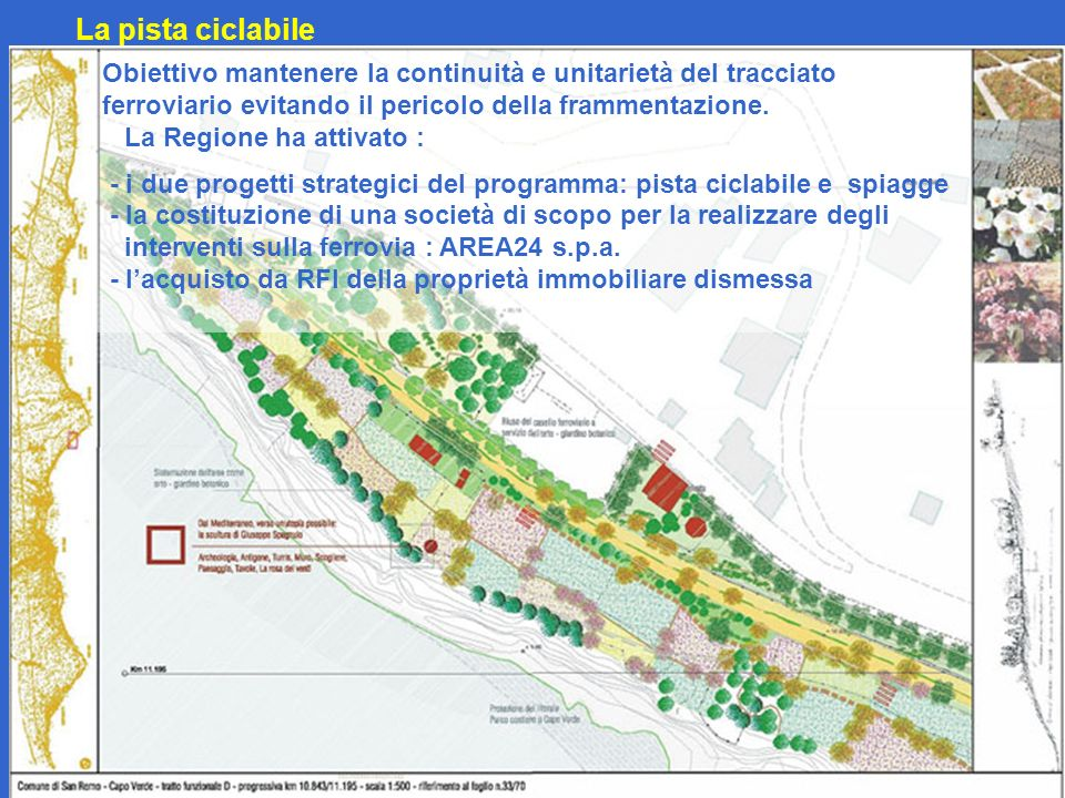 La pista ciclabile Obiettivo mantenere la continuità e unitarietà del tracciato ferroviario evitando il pericolo della frammentazione. La Regione ha a