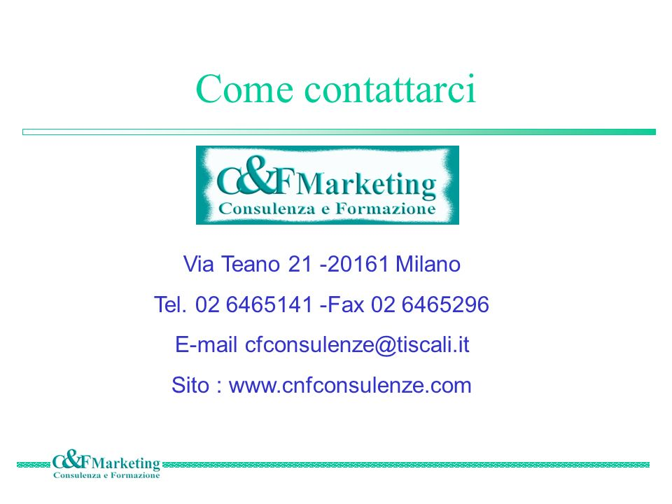 Come contattarci Via Teano 21 -20161 Milano Tel.