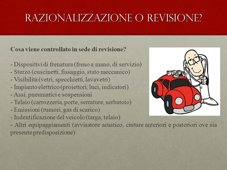 Razionalizzazione o revisione. Cosa viene controllato in sede di revisione.