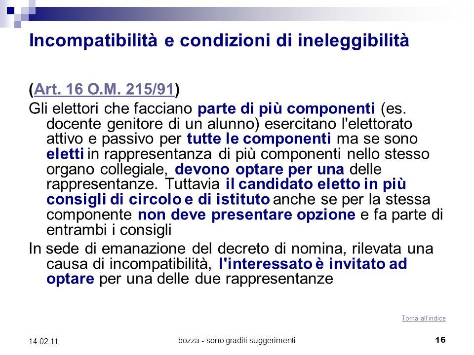 bozza - sono graditi suggerimenti16 14.02.11 Incompatibilità e condizioni di ineleggibilità (Art.