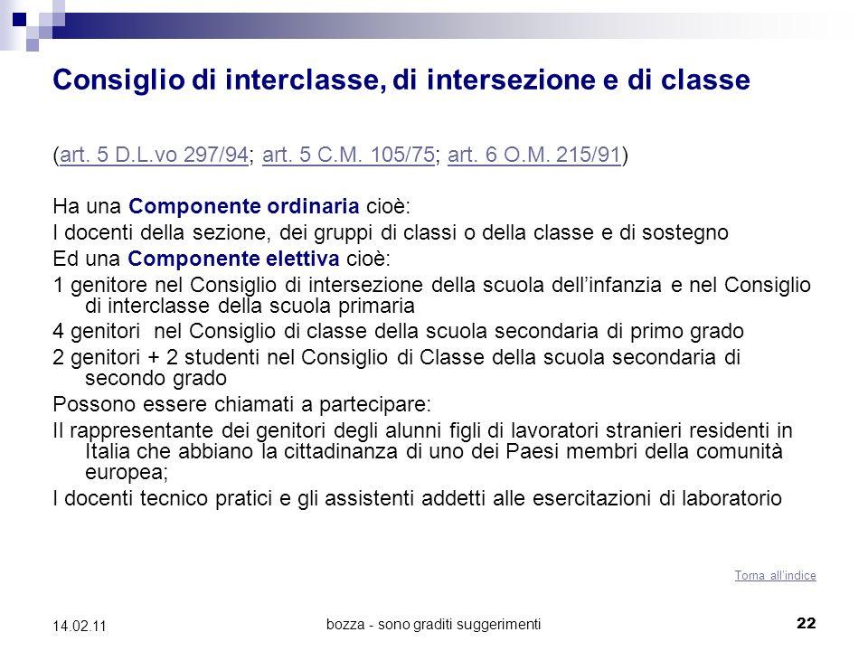 bozza - sono graditi suggerimenti22 14.02.11 Consiglio di interclasse, di intersezione e di classe (art.