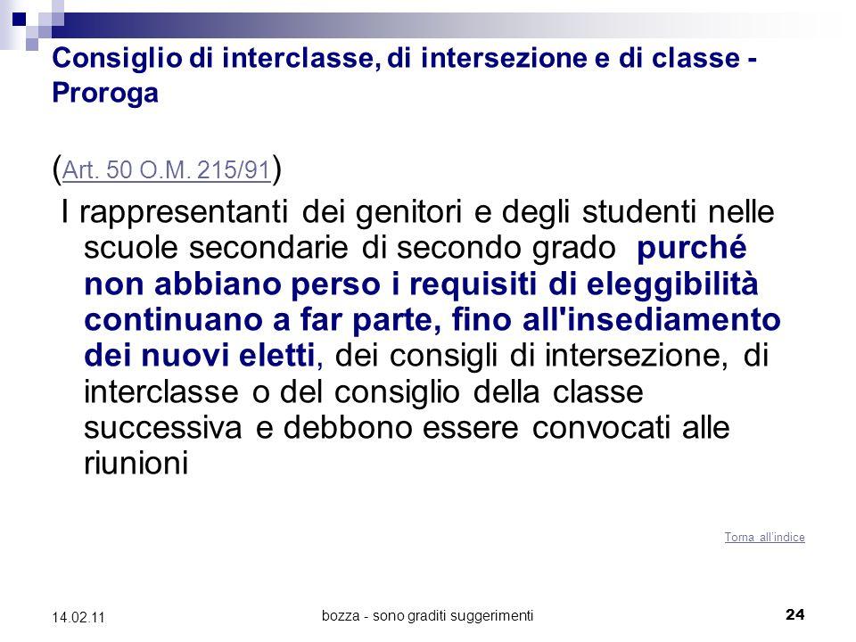 bozza - sono graditi suggerimenti24 14.02.11 Consiglio di interclasse, di intersezione e di classe - Proroga ( Art.