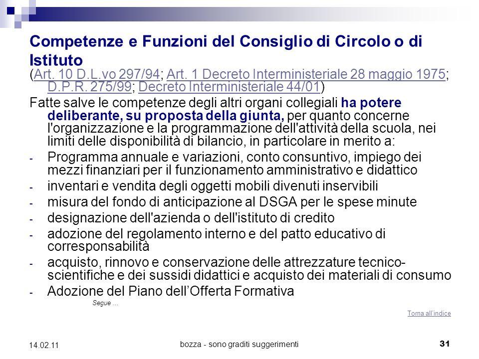 bozza - sono graditi suggerimenti31 14.02.11 Competenze e Funzioni del Consiglio di Circolo o di Istituto (Art.
