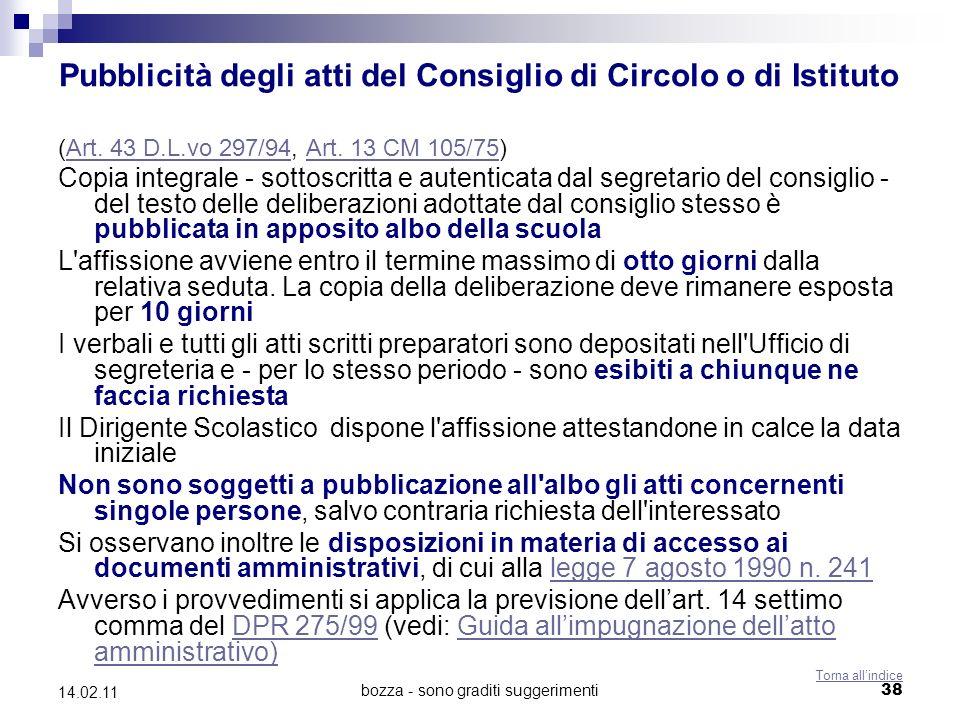 bozza - sono graditi suggerimenti38 14.02.11 Pubblicità degli atti del Consiglio di Circolo o di Istituto (Art.