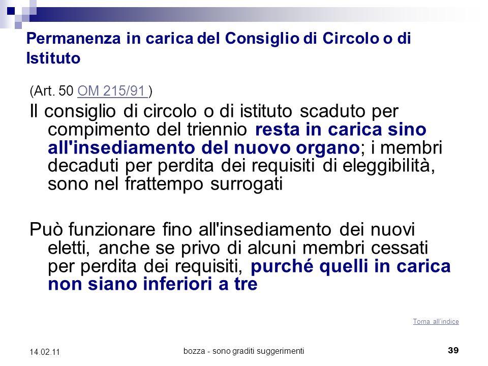 bozza - sono graditi suggerimenti39 14.02.11 Permanenza in carica del Consiglio di Circolo o di Istituto (Art.