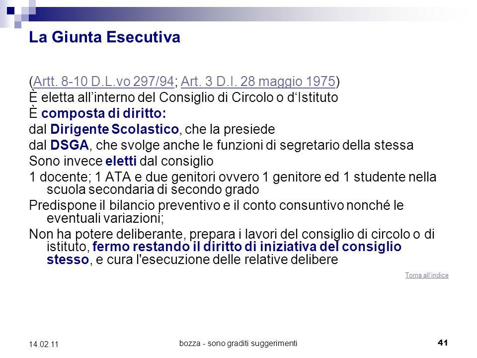 bozza - sono graditi suggerimenti41 14.02.11 La Giunta Esecutiva (Artt.