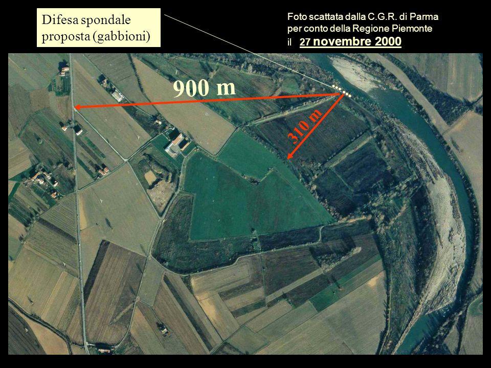 Difesa spondale proposta (gabbioni) 900 m 310 m Foto scattata dalla C.G.R. di Parma per conto della Regione Piemonte il 27 novembre 2000