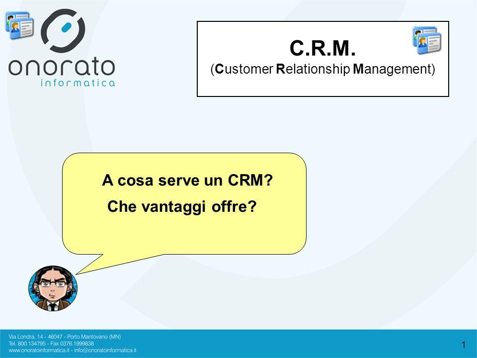 2 Lespressione Customer Relationship Management significa letteralmente gestione del rapporto con il cliente o meglio linsieme delle tecniche e degli strumenti che permettono di mettere a punto e di promuovere una relazione di qualità con i clienti.