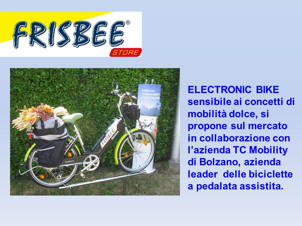 ELECTRONIC BIKE sensibile ai concetti di mobilità dolce, si propone sul mercato in collaborazione con lazienda TC Mobility di Bolzano, azienda leader delle biciclette a pedalata assistita.