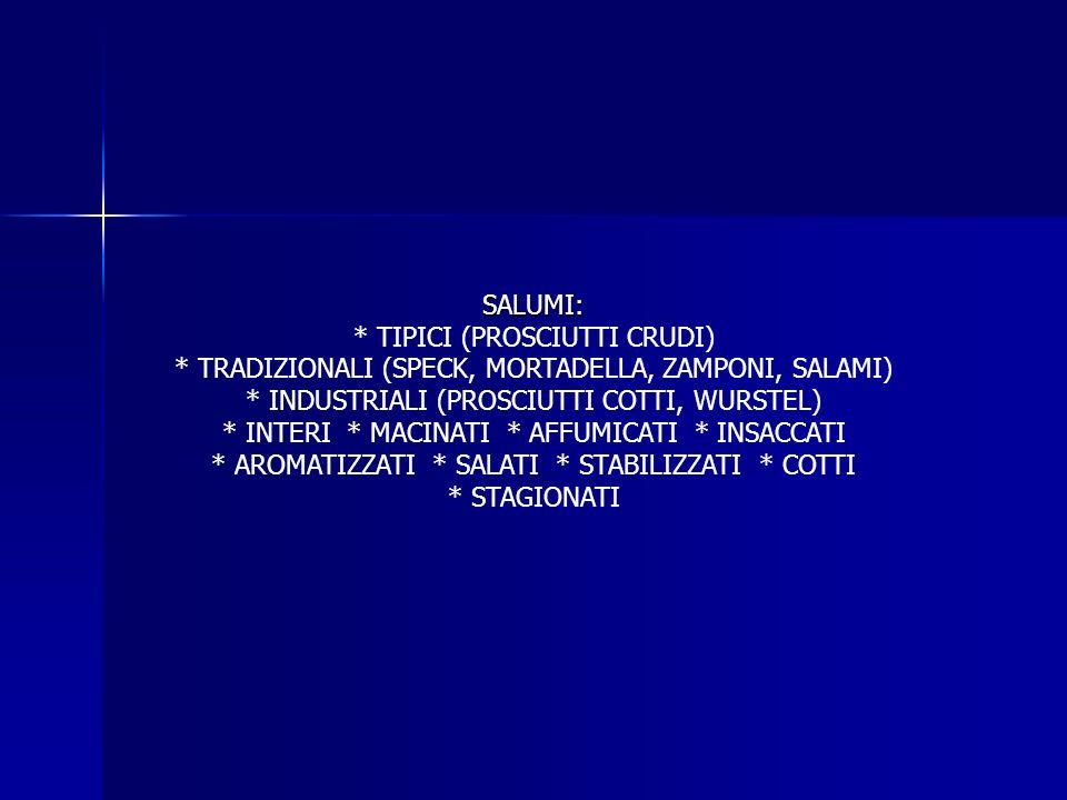 SUINI CONSUMO FRESCO (80-90 kg) SALUMERIA ( 150 kg) (RESA 80 %) TAGLI: CARNOSI ADIPOSI OSSEI -COSCIA CON COTENNA-LARDO DORSALE-TESTA (PROSCIUTTO) CON