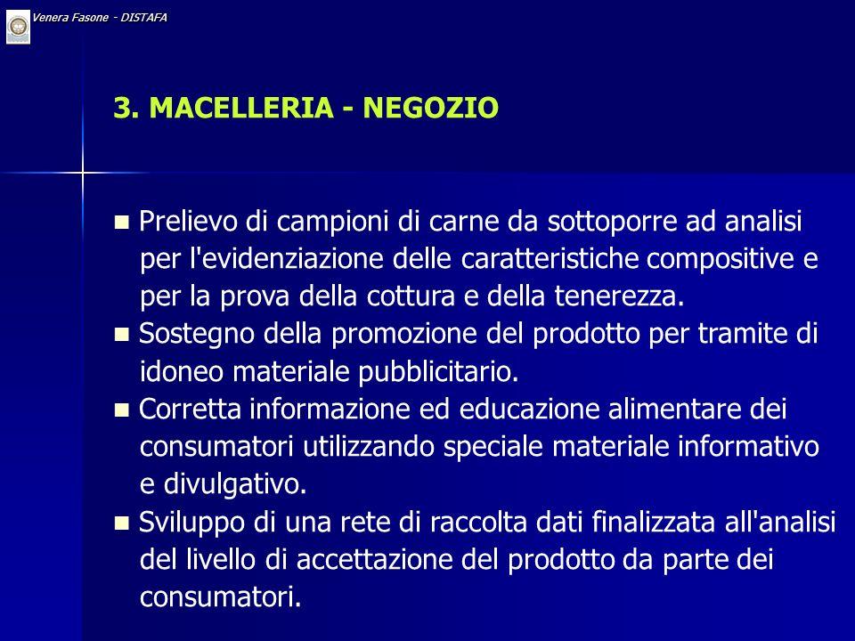 Dr. Venera Fasone - DISTAFA 2. MACELLO Rilevazione dell'idoneo grado di conformazione e dello stato di ingrassamento delle carcasse. Ispezione dei vis