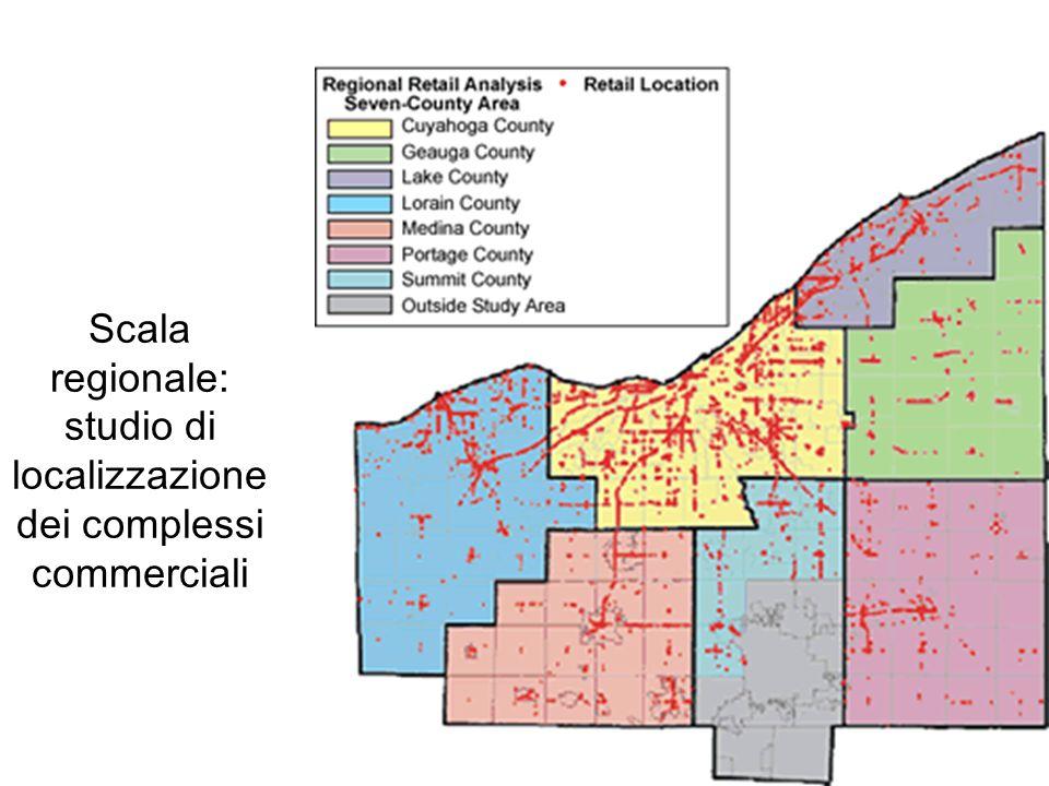 Scala regionale: studio di localizzazione dei complessi commerciali
