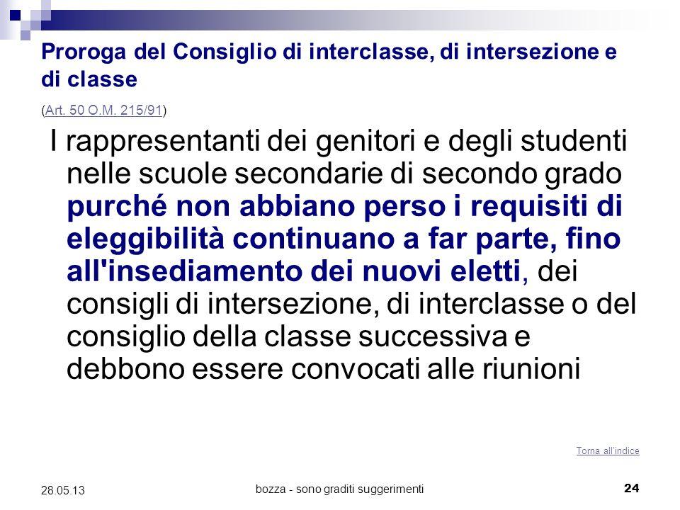 bozza - sono graditi suggerimenti24 28.05.13 Proroga del Consiglio di interclasse, di intersezione e di classe (Art. 50 O.M. 215/91)Art. 50 O.M. 215/9