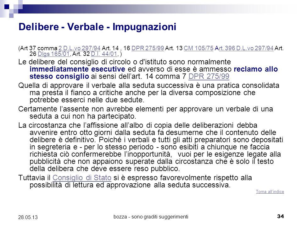 bozza - sono graditi suggerimenti34 28.05.13 Delibere - Verbale - Impugnazioni (Art 37 comma 2 D.L.vo 297/94 Art. 14, 16 DPR 275/99 Art. 13 CM 105/75