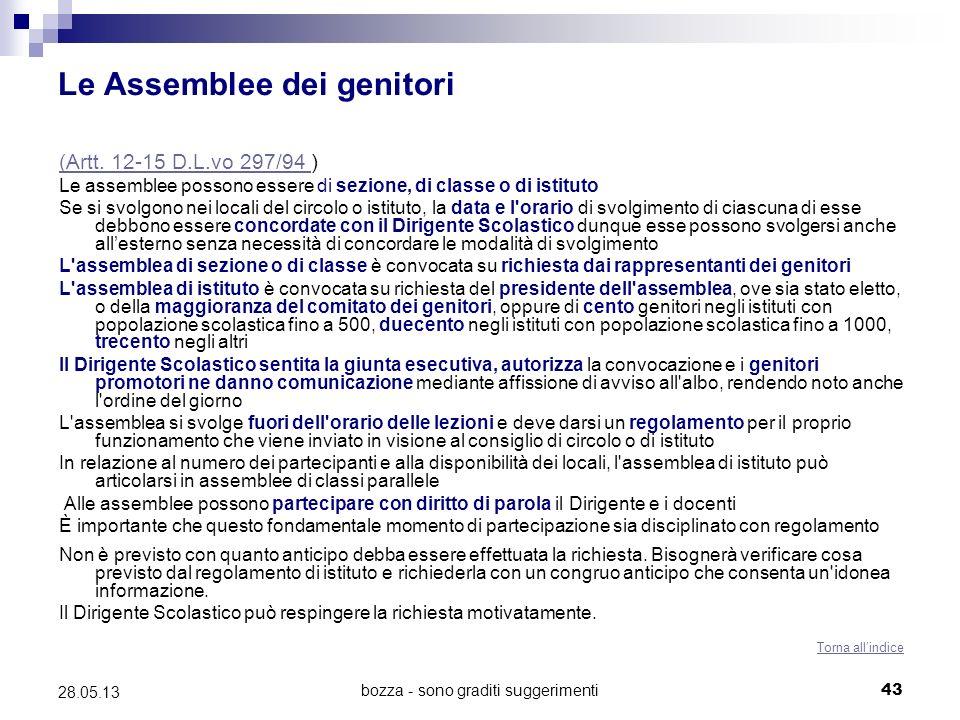 bozza - sono graditi suggerimenti43 28.05.13 Le Assemblee dei genitori (Artt. 12-15 D.L.vo 297/94 (Artt. 12-15 D.L.vo 297/94 ) Le assemblee possono es