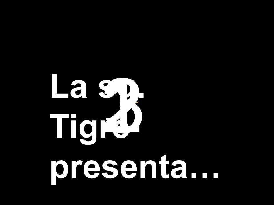 321 La sq. Tigre presenta…