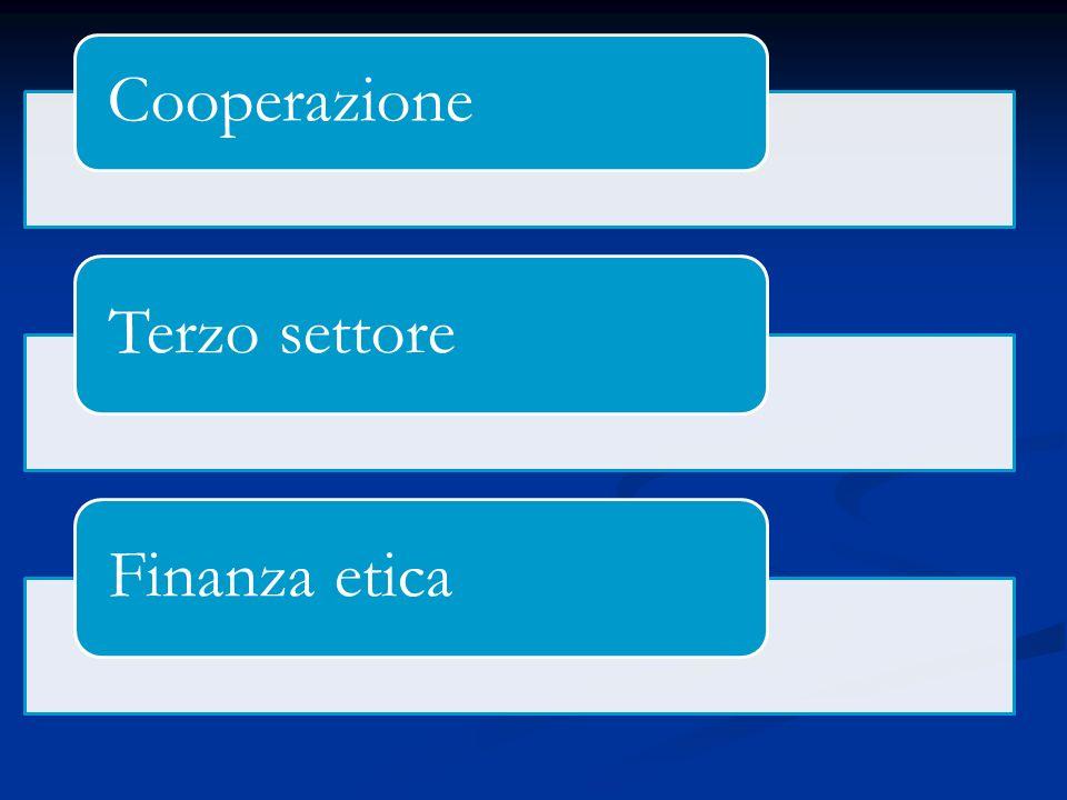 Cooperazione Terzo settoreFinanza etica