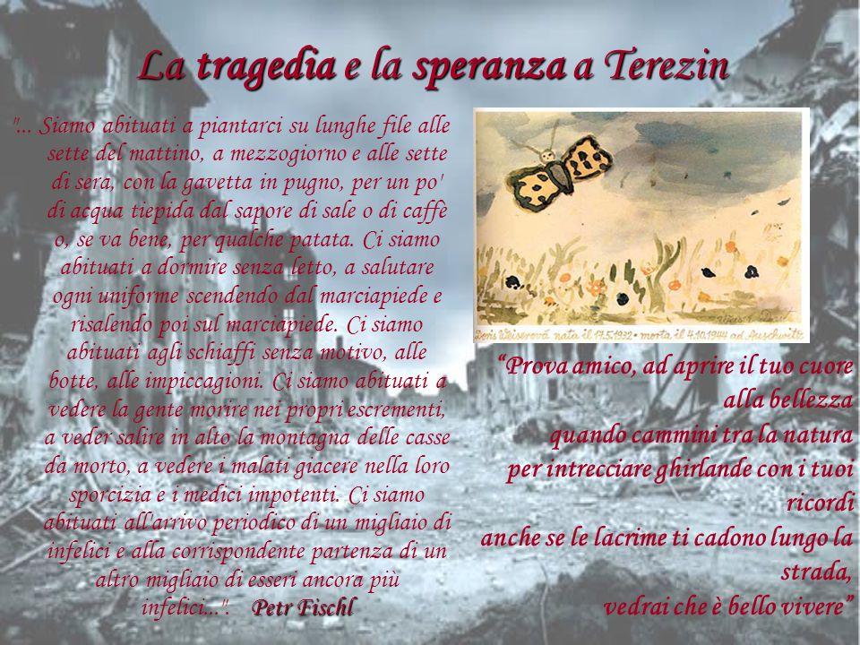 La tragedia e la speranza a Terezin Petr Fischl