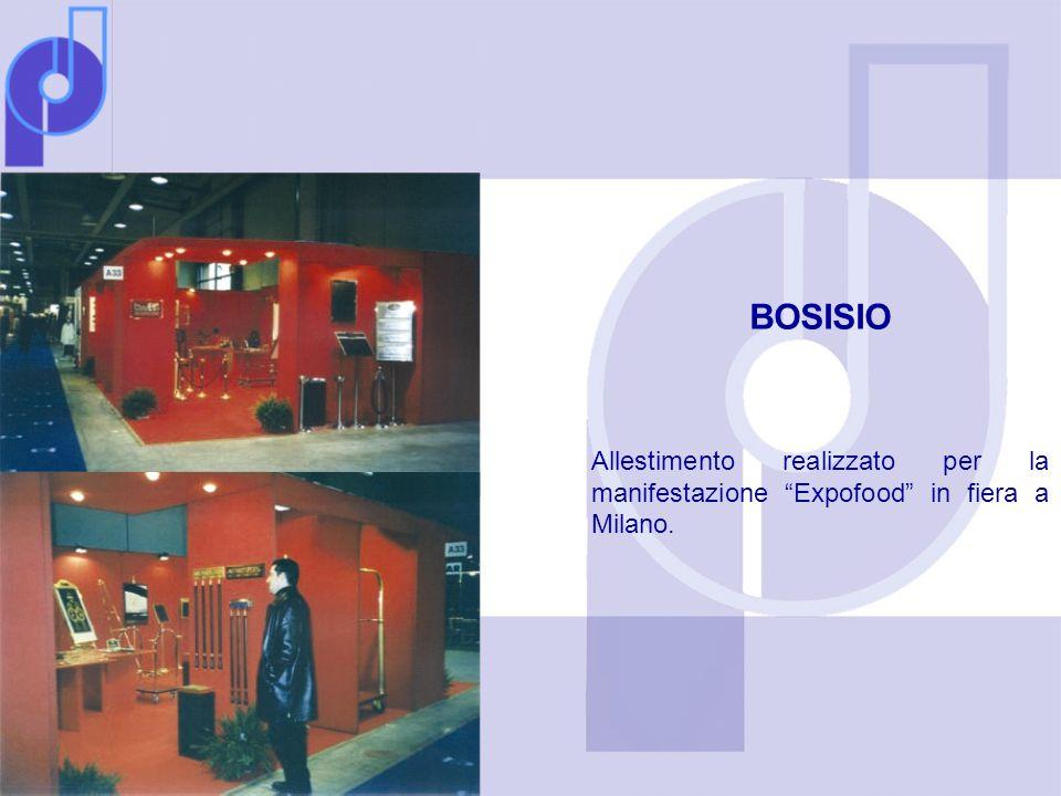 BOSISIO Allestimento realizzato per la manifestazione Expofood in fiera a Milano.