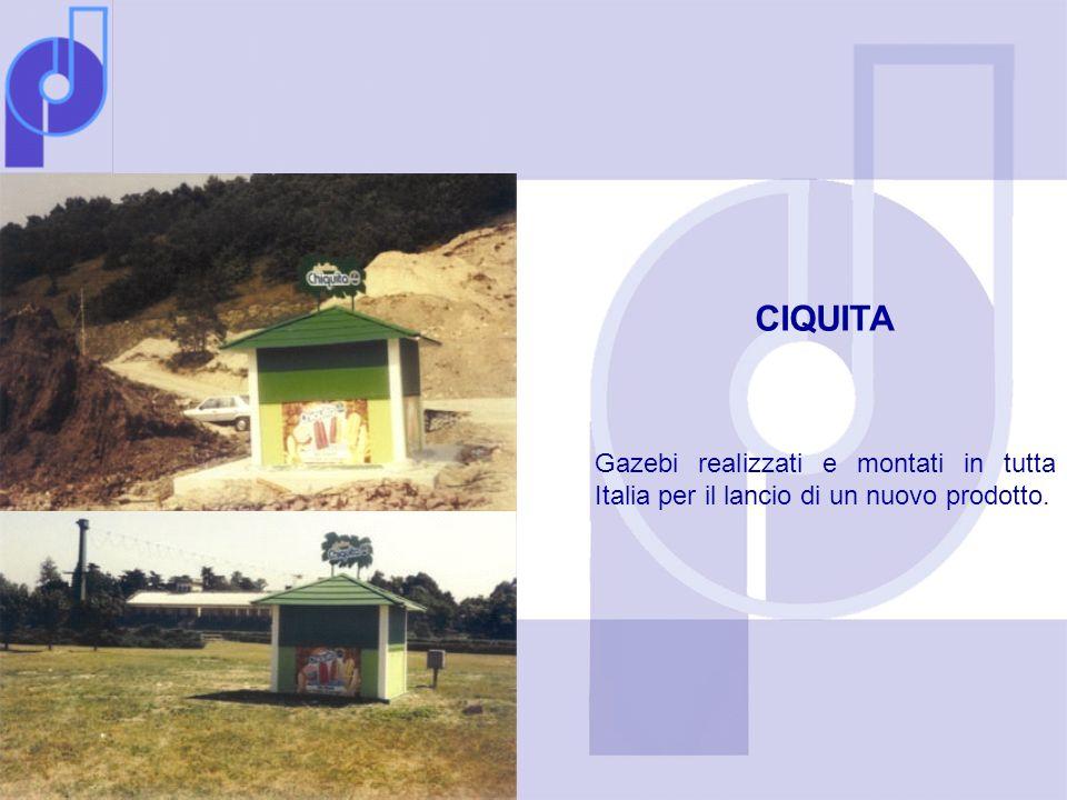 CIQUITA Gazebi realizzati e montati in tutta Italia per il lancio di un nuovo prodotto.