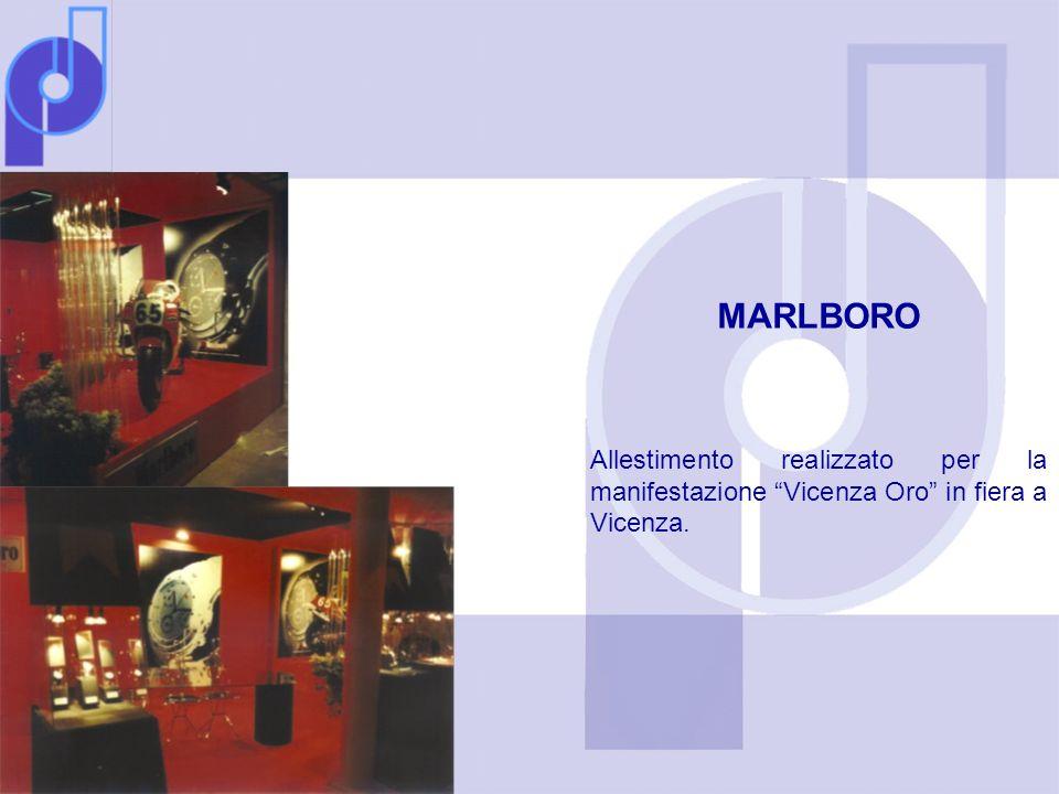 MARLBORO Allestimento realizzato per la manifestazione Vicenza Oro in fiera a Vicenza.
