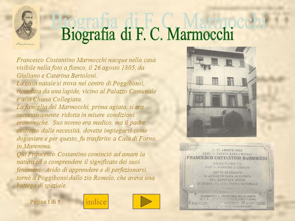 Francesco Costantino Marmocchi nacque nella casa visibile nella foto a fianco, il 26 agosto 1805, da Giuliano e Caterina Bertoloni. La casa natale si