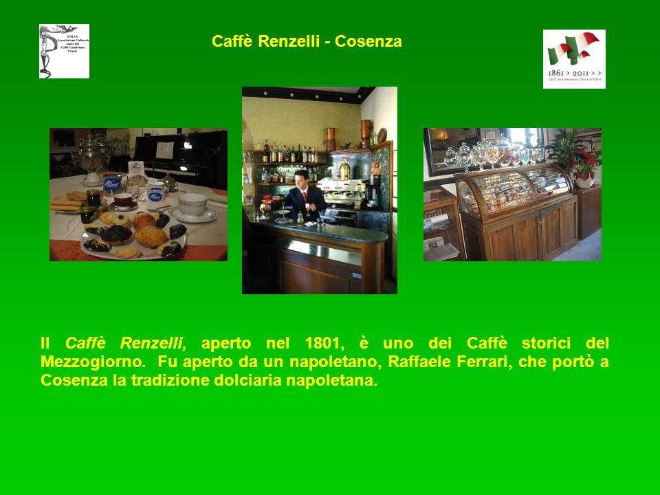 Il Caffè Renzelli, aperto nel 1801, è uno dei Caffè storici del Mezzogiorno. Fu aperto da un napoletano, Raffaele Ferrari, che portò a Cosenza la trad