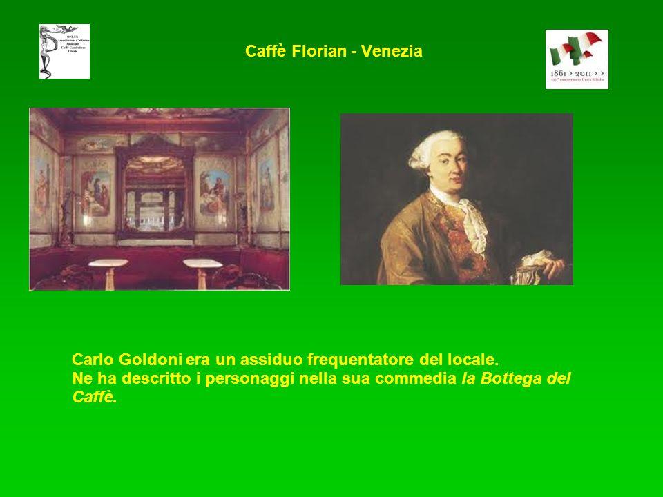Carlo Goldoni era un assiduo frequentatore del locale. Ne ha descritto i personaggi nella sua commedia la Bottega del Caffè. Caffè Florian - Venezia