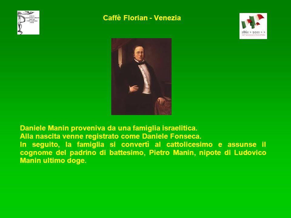 Daniele Manin proveniva da una famiglia israelitica. Alla nascita venne registrato come Daniele Fonseca. In seguito, la famiglia si convertì al cattol